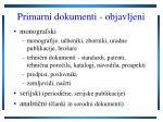 primarni dokumenti objavljeni