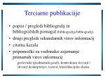 terciarne publikaciije