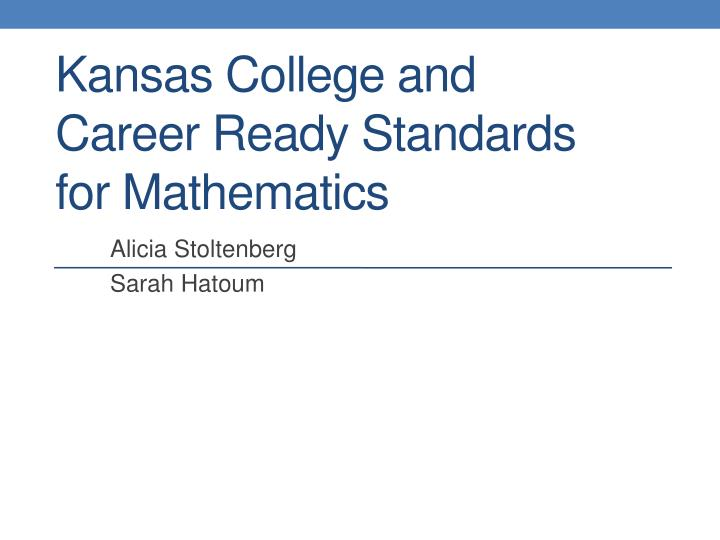kansas college and career ready standards for mathematics n.