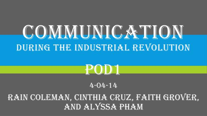 communication during the industrial revolution n.