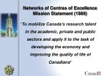 networks of centres of excellence mission statement 1989