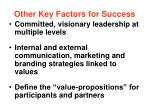 other key factors for success