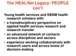 the heal net legacy people con t