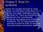 chapter 5 shao yin syndrome1