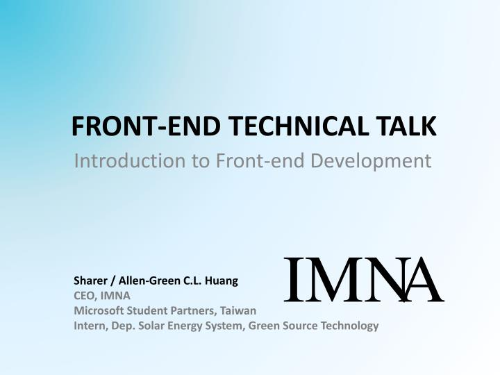 front end technical talk n.