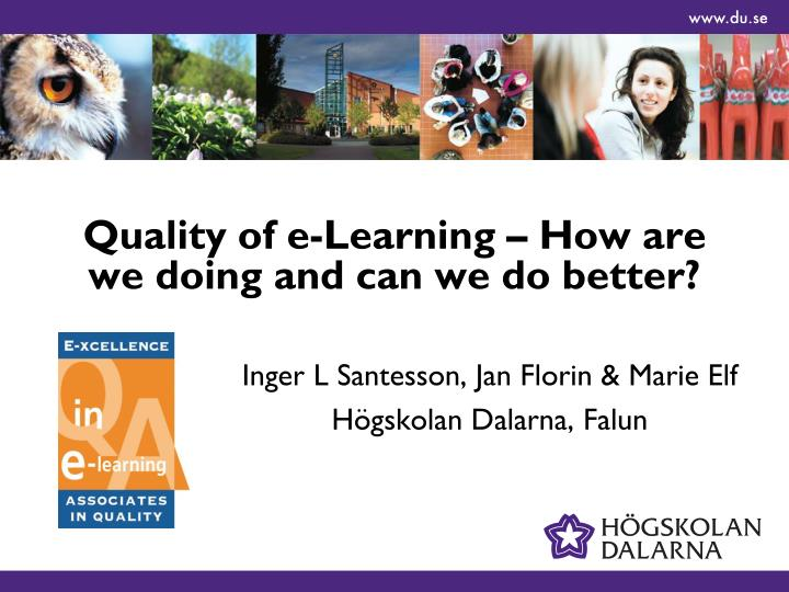 quality of e learning how are we doing and can we do better n.