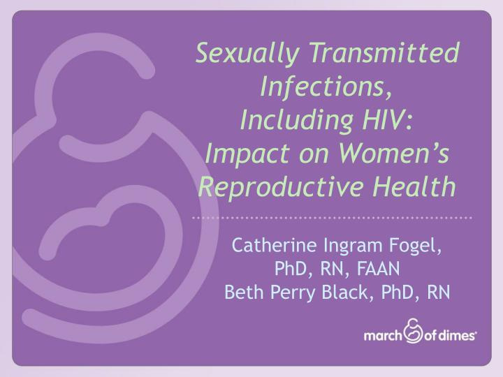 sexually transmitted infections including hiv impact on women s reproductive health n.