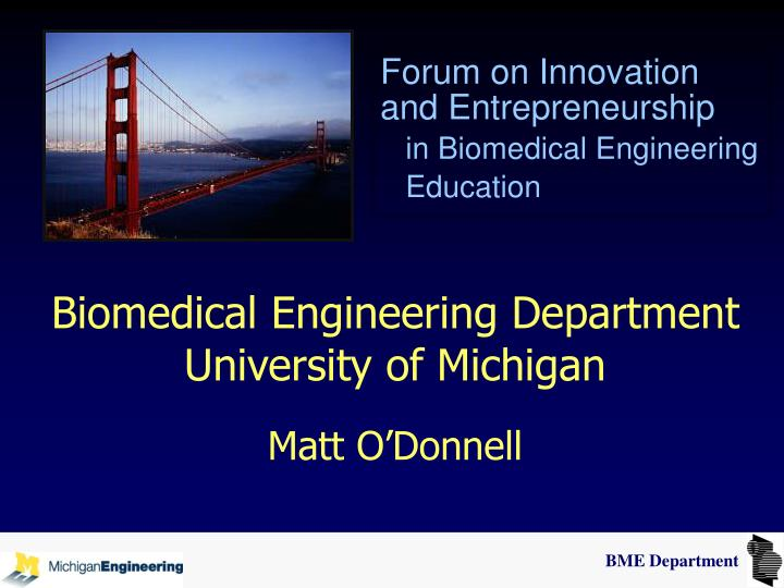 biomedical engineering department university of michigan matt o donnell n.