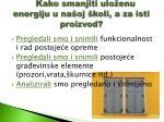 kako smanjiti ulo enu energiju u na oj koli a za isti proizvod1