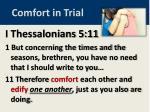 comfort in trial