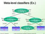 meta level classifiers ex