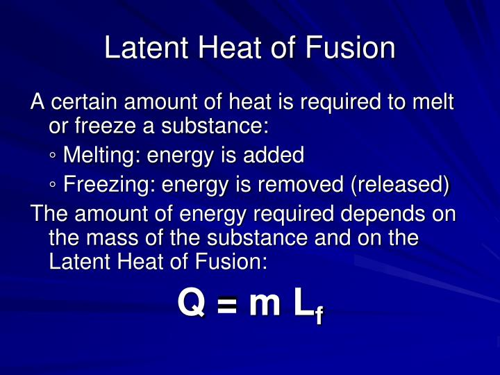 Latent Heat of Fusion