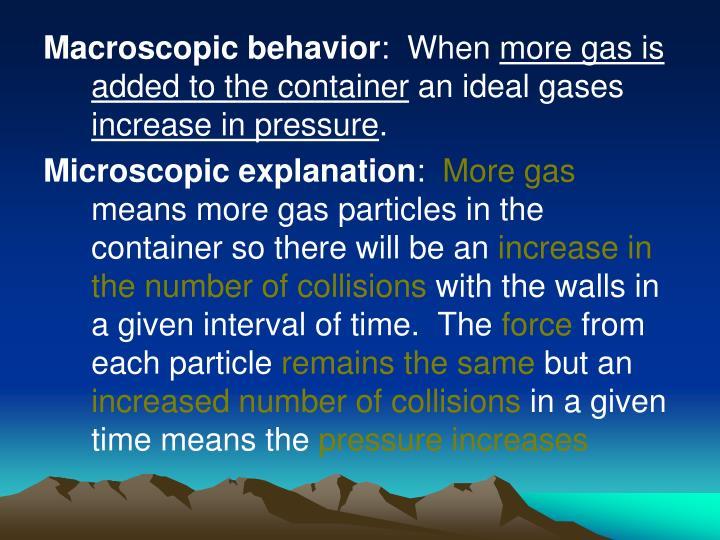 Macroscopic behavior