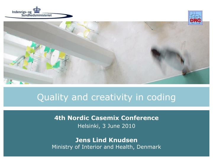 quality and creativity in coding n.
