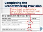 completing the grandfathering provision1