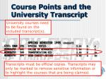 course points and the university transcript