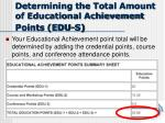 determining the total amount of educational achievement points edu s
