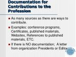 documentation for contributions to the profession