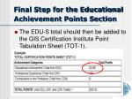 final step for the educational achievement points section