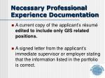 necessary professional experience documentation