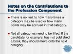 notes on the contributions to the profession component1