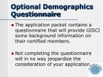 optional demographics questionnaire