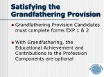 satisfying the grandfathering provision