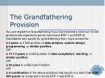 the grandfathering provision2