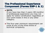 the professional experience component forms exp 1 2