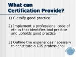 what can certification provide