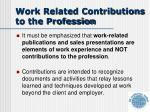 work related contributions to the profession
