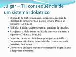 julgar th consequ ncia de um sistema idol trico1