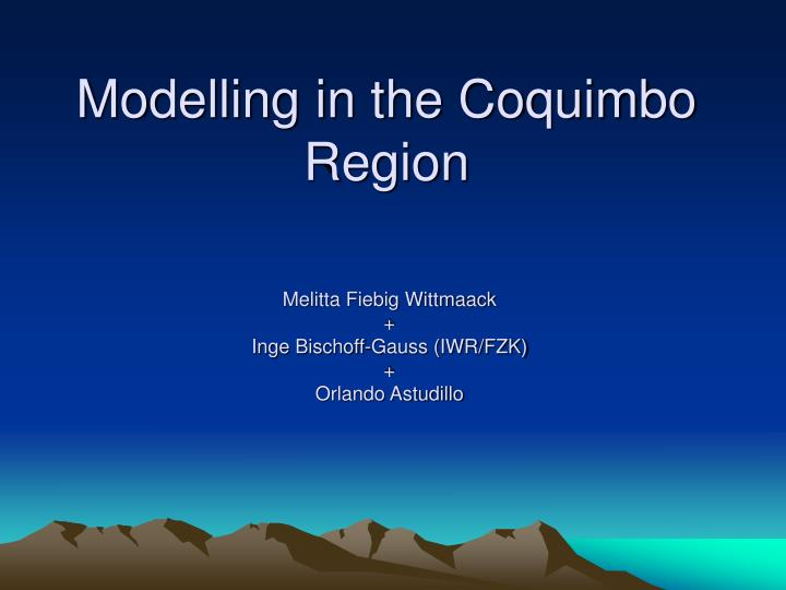 modelling in the coquimbo region n.