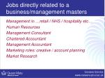 jobs directly related to a business management masters