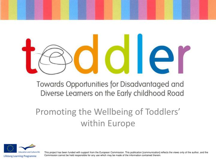 promoting the wellbeing of toddlers within europe n.