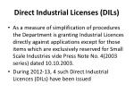 direct industrial licenses dils