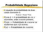 probabilidade bayesiana3