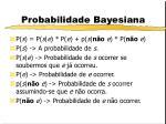 probabilidade bayesiana7