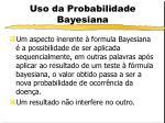 uso da probabilidade bayesiana