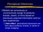 perceptual inferences