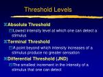 threshold levels