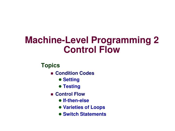 machine level programming 2 control flow n.