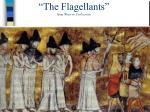 the flagellants from western civilization