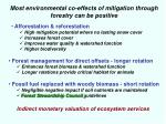 most environmental co effects of mitigation through forestry can be positive
