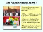 the florida ethanol boom