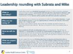 leadership rounding with subrata and mike