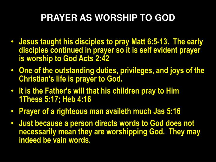 prayer as worship to god n.