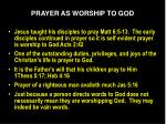 prayer as worship to god