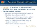 3 accurate outage notifications