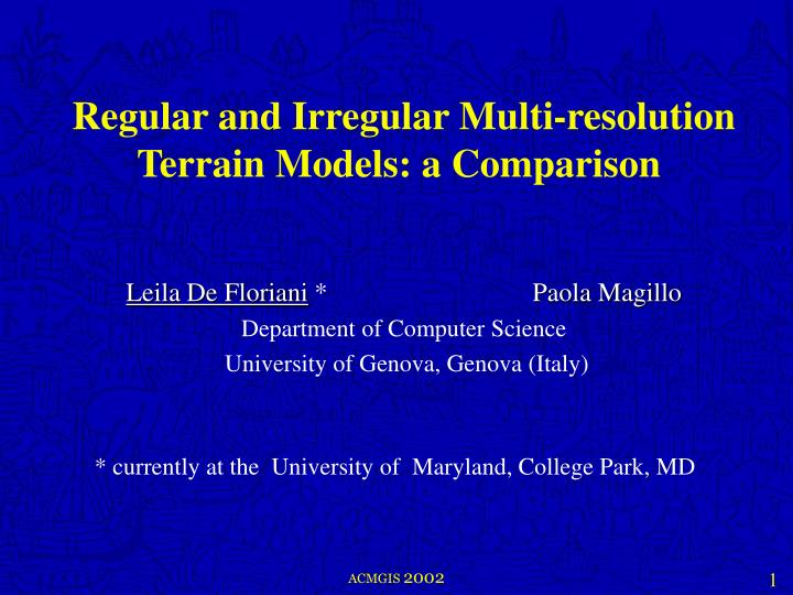 regular and irregular multi resolution terrain models a comparison n.